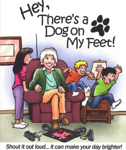 Front cover for Hey, There's a Dog on my Feet!
